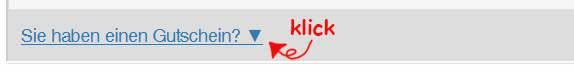 """Bildschirmaufnahme: Link mit der Aufschrift """"Sie haben einen Gutschein?"""". Klicken Sie auf den Link"""